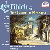 Bride Of Messina by Z. FIBICH (1998-09-01)