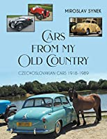 Cars from my Old Country: Czechoslovakian Cars 1918-1989