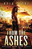 From the Ashes: A Post-Apocalyptic Survival Thriller (Nuclear Dawn)
