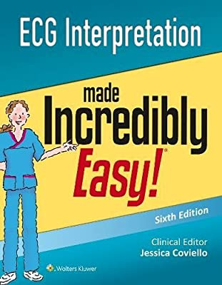 ECG Interpretation Made Incredibly Easy (Incredibly Easy! Series (R)) by Lippincott Williams and Wilkins