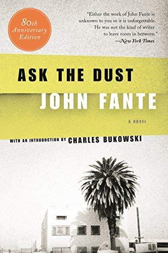 Ask the Dust by John Fante(2006-02-07)