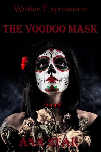 The Voodoo Mask (Written Expressions, LLC) (English Edition)