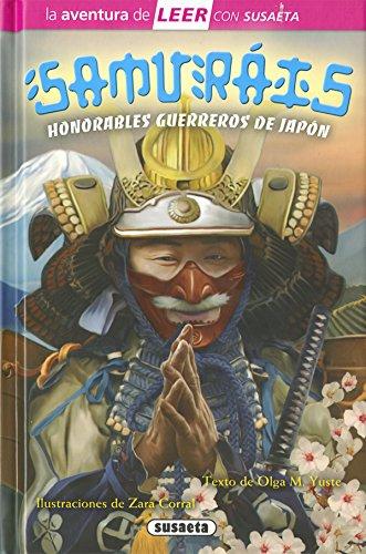 Samuráis. Honorables guerreros de Japón (La aventura de LEER con Susaeta - nivel 3)