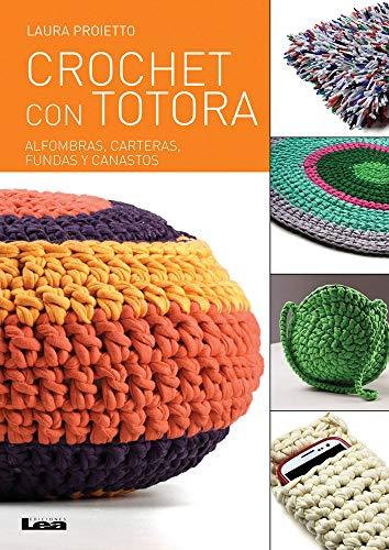 SPA-CROCHET CON TOTORA (Manos Maravillosas)