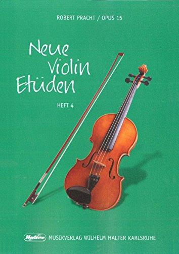 Robert Pracht: Neue Violin-Etüden op.15 Band 4 - 52 Etüden in fortschreitendem Schwierigkeitsgrad (Noten)