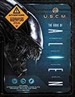 The Book of Alien: Augmented Reality Survival Manual