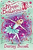 Rosa and the Special Prize (Magic Ballerina, Band 10)