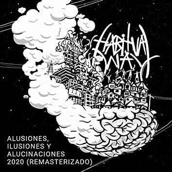 Alusiones, Ilusiones y Alucinaciones (Remasterizado)
