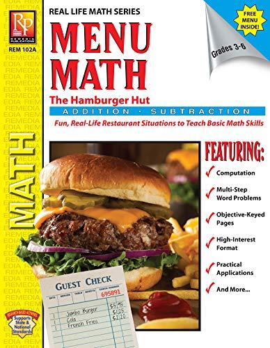MENU MATH: THE HAMBURGER HUT (+, -) (Real Life Math Series) (English Edition)
