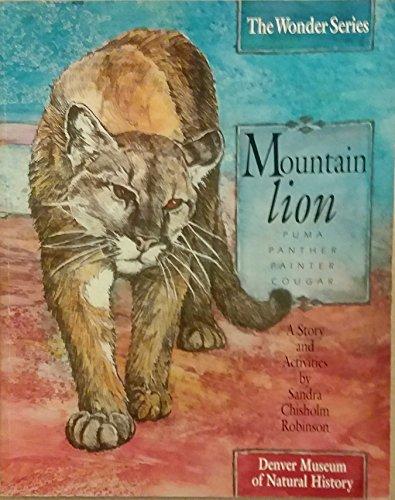 Mountain Lion: Puma, Panther, Painter, Cougar (Wonder S.)
