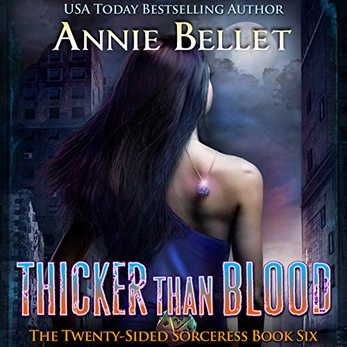 Thicker Than Blood: The Twenty-Sided Sorceress Series, Book 6