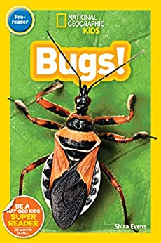 National Geographic Kids Readers: Bugs (Pre-reader) by [Shira Evans]