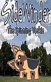 Sidewinder The Spinning Yorkie (English Edition)