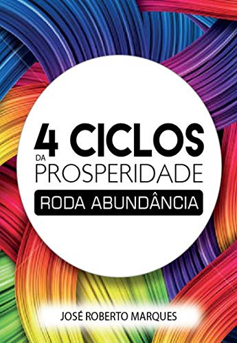4 Ciclos da Prosperidade: Roda Abundância