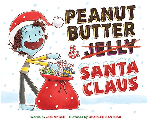 Peanut Butter & Santa Claus: A Zombie Culinary Tale