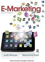 By Judy Strauss - E-Marketing (7th Edition) (7th Edition) (6/21/13)