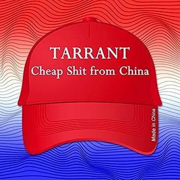 Cheap Shit from China