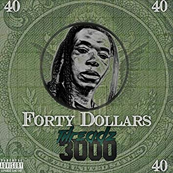 Forty Dollars