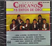 15 Exitos De Oro by Chicanos