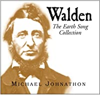 Walden: the Earth Song Collection