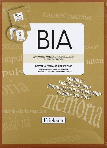 BIA. Batteria italiana per l'ADHID per la valutazione dei bambini con deficit di attenzione-iperattività. Con CD-ROM. Con DVD