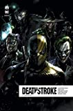 Deathstroke Rebirth, Tome 6 - Arkham