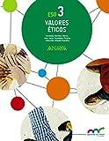 Valores Éticos 3 (Aprender es crecer en conexión)