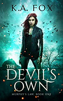 The Devil's Own: Murphy's Law, Book One by [K.A. Fox]
