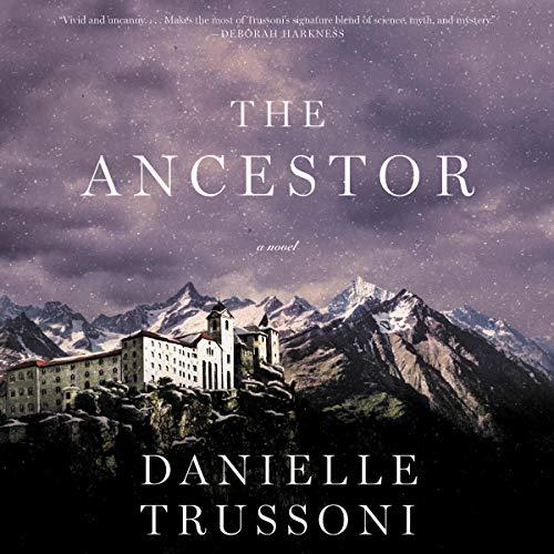 The ancestor Danielle Trussoni. cover