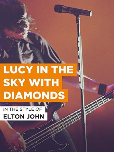 """Lucy In The Sky With Diamonds im Stil von """"Elton John"""""""