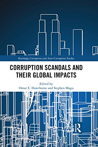 Corruption Scandals and their Global Impacts (Routledge Corruption and Anti-Corruption Studies) (English Edition)