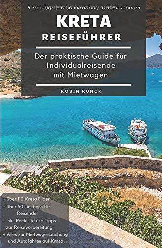Reiseführer Kreta - Der praktische Guide für Individualreisende mit...