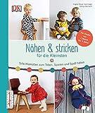 Nhen & stricken fr die Kleinsten: Tolle Klamotten zum Toben, Spielen und Spa haben