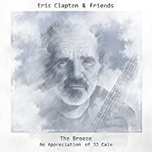 Eric Clapton & Friends: The Breeze by Eric Clapton (2013-05-04)