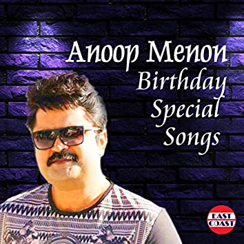 Anoop Menon Birthday Special Songs