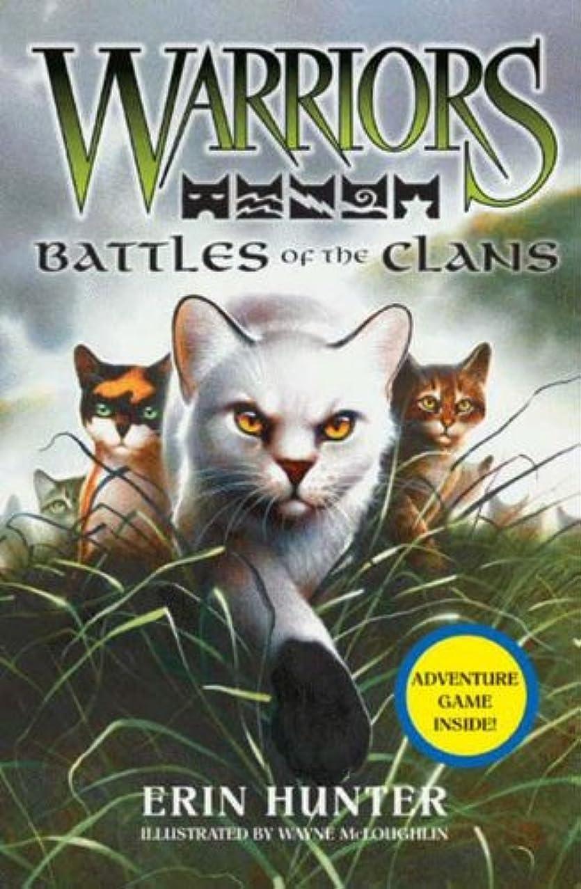 飲料許可仲人Warriors: Battles of the Clans (Warriors Field Guide Book 4) (English Edition)