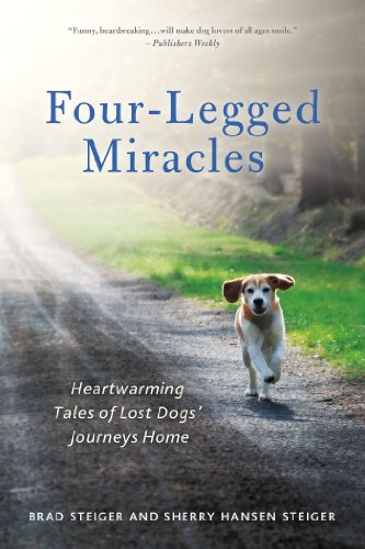 Four-Legged Miracles: Heartwarming Tales of Lost Dogs' Journeys Home (English Edition)