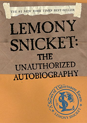 A Series of Unfortunate Events: Lemony Snicket: The Unauthorized Autobiography (English Edition)