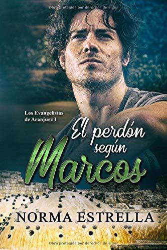 El perdn segn Marcos (Los Evangelistas de Aranjuez)