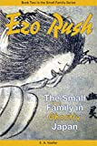 Ezo Rush: The Small Family in Ghostly Japan (Small Family Series Book 2)