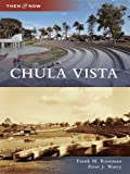 Chula Vista (Then and Now) (English Edition)