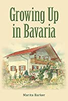 Growing Up in Bavaria