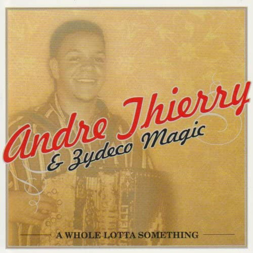 Andre Thierry & Zydeco Magic