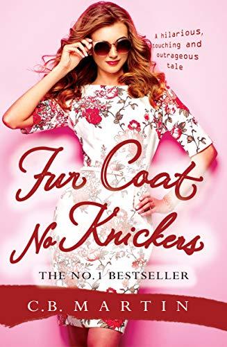 Fur Coat No Knickers (Fur Coat Series Book 1)
