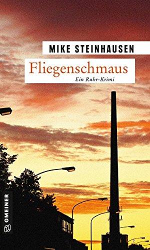 Fliegenschmaus: Kriminalroman (Kriminalromane im GMEINER-Verlag) (Polizist Robert Kettner)