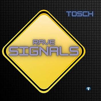 Rave Signals