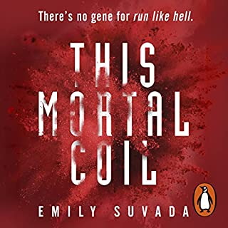 This Mortal Coil                   By:                                                                                                                                 Emily Suvada                               Narrated by:                                                                                                                                 Skye Bennett                      Length: 13 hrs and 26 mins     14 ratings     Overall 4.2