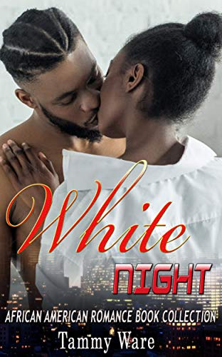 White Night: African American Romance Book Collection (English Edition)