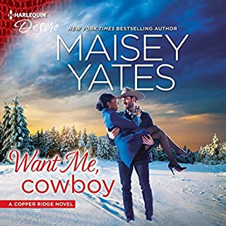 Want Me, Cowboy     Copper Ridge: Desire, Book 5              Written by:                                                                                                                                 Maisey Yates                               Narrated by:                                                                                                                                 Suzanne Elise Freeman                      Length: 5 hrs and 12 mins     1 rating     Overall 5.0