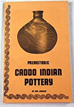 Prehistoric Caddo Indian pottery